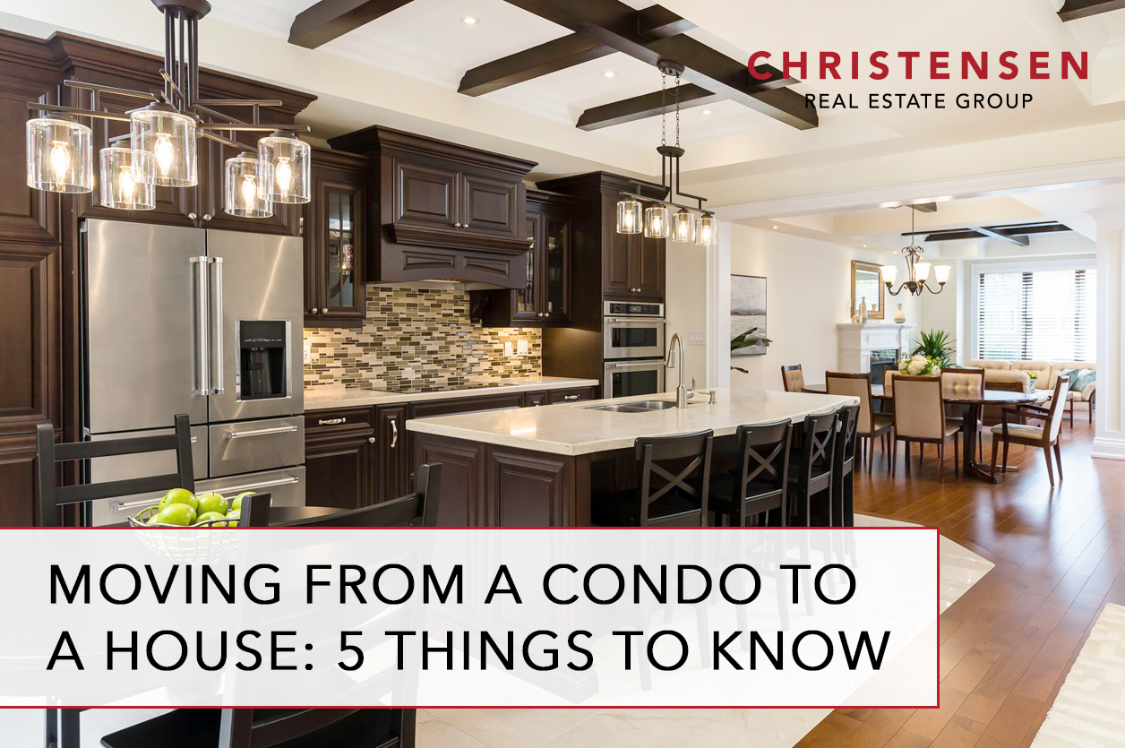 move from a condo to a house
